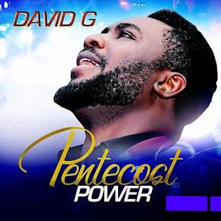 DOWNLOAD: David G. - My Everything [Mp3, Lyrics, Video]