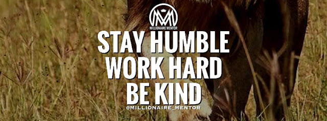 Stay-humble-work-hard-be-kind