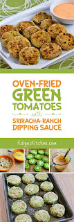 Oven-Fried Green Tomatoes with Sriracha-Ranch Dipping Sauce found on KalynsKitchen.com
