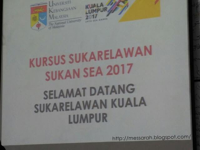 Kursus Sukarelawan Sukan Sea 2017 UKM Bangi
