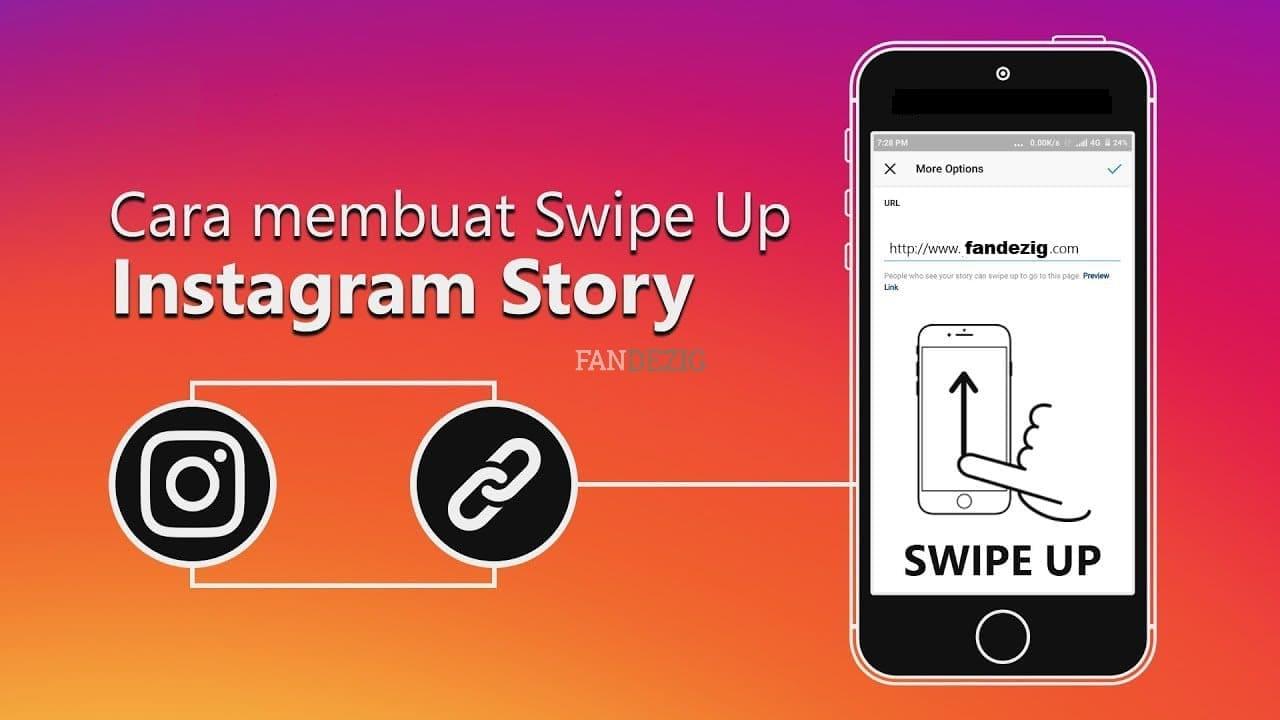 Inilah Cara Membuat Swipe Up di Story Instagram - FANDEZIG