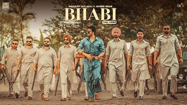 Bhabi Song Lyrics - Mankirt Aulakh Ft Mahira Sharma | Shree Brar | Avvy Sra | Latest Punjabi Song Lyrics Planet