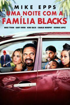 Uma Noite com a Família Blacks