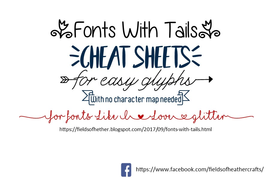 Fields Of Heather: Fonts With Tails (Glyphs) Cheat Sheet