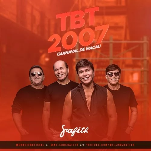 Banda Grafith - #TBT - 2007