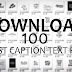 Download Stylish 100 Caption Text PNGs For Editing  by Jerry Edits