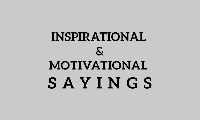 Inspirational and Motivational Sayings for Success