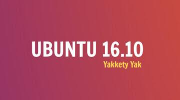 Versão final do Ubuntu 16.10 Yakkety Yak é lançada oficialmente!