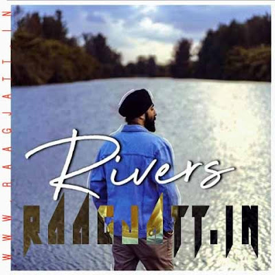Rivers by Palwinder lyrics