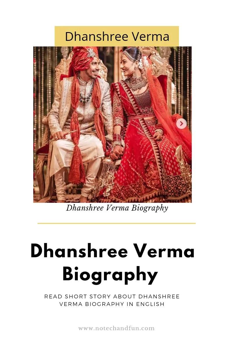 Dhanshree Verma Biography in English