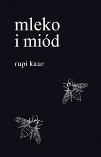 Rupi Kaur. Mleko i miód.