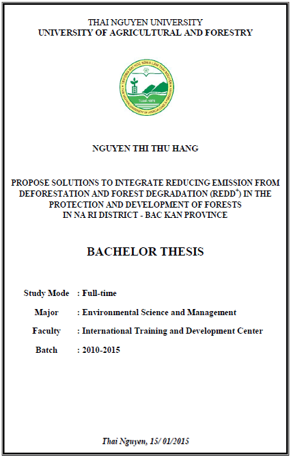 Propose Solutions to Integrate Reducing Emission from Deforestation and Forest Degradation (REDD+) in the Protection and Development of Forests in Na Ri District - Bac Kan Province