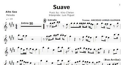 Suave de Luis Miguel Partitura de Flauta, Violín, Solfeo, Saxofón Alto, Trompeta, Viola, Oboe, Clarinete, Saxo Tenor, Soprano Sax, Trombón, Chelo, Fagot, Trompa, Corno, Contrabajo, Tuba,...de Guitarra, Ukelele y Banjo Tabs