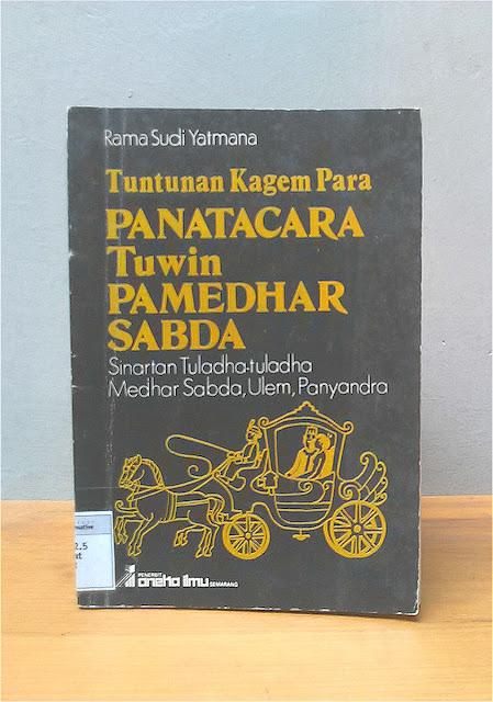 TUNTUNAN KAGEM PARA PANATACARA TUWIN PAMEDHAR SABDA, Rama Sudi Yatmana