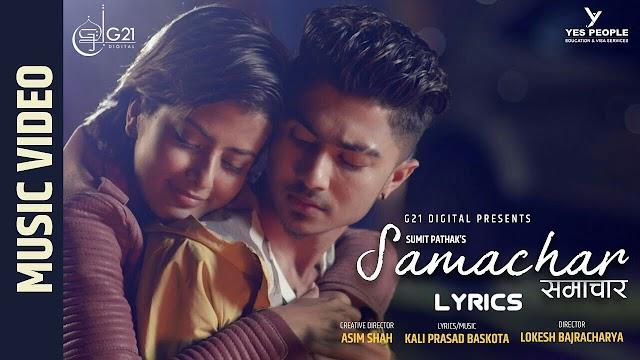 SAMACHAR - Lyrics | Sumit Pathak | Shikshya Sangraula