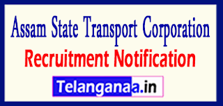 ASTC Assam State Transport Corporation Recruitment Notification 2017 Last Date 20-05-2017