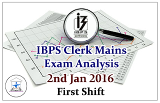 IBPS Clerk Mains- Exam Analysis held on 2nd Jan 2016 (First Shift)