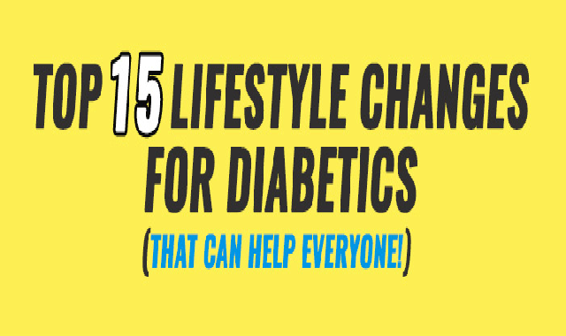 Top 15 Lifestyle Changes For Diabetics that Can Help Everyone #infographic
