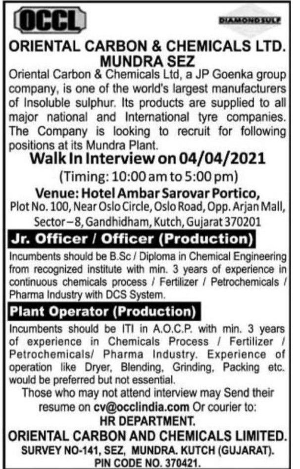 Oriental Carbon & Chemicals Ltd | Walk-In for Officer / Jr. Officer / Plant Operator – Production on 4th Apr 2021