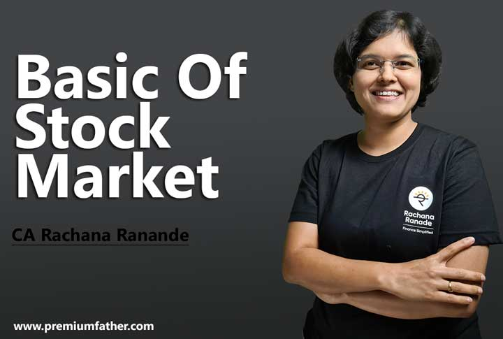 [Rachana Ranade]Basic Of Stock Market Complete Course Free Download