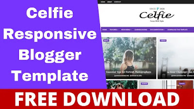Download Celfie Responsive Blogger Template Free - 2021