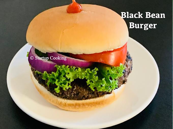 Homemade Black Bean Burger Recipe | Black Bean Burger from Scratch | Startup Cooking