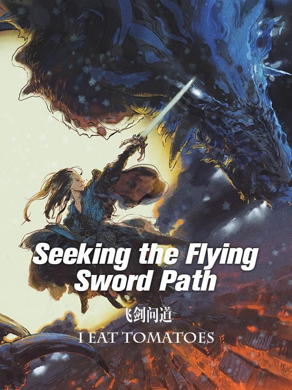 رواية Seeking the Flying Sword Path مترجمة