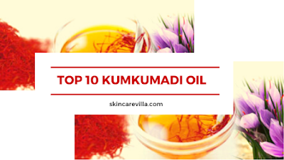 Top 10 Kumkumadi Oil