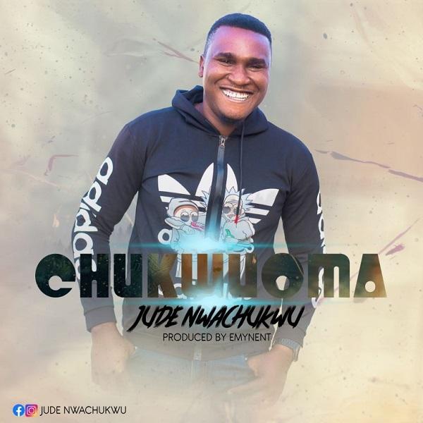 [Gospel Music] Jude Nwachukwu - Chukwuoma