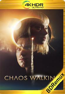 Caos: El inicio (Chaos Walking) (2021) [4K REMUX] [Latino-Inglés] [LaPipiotaHD]