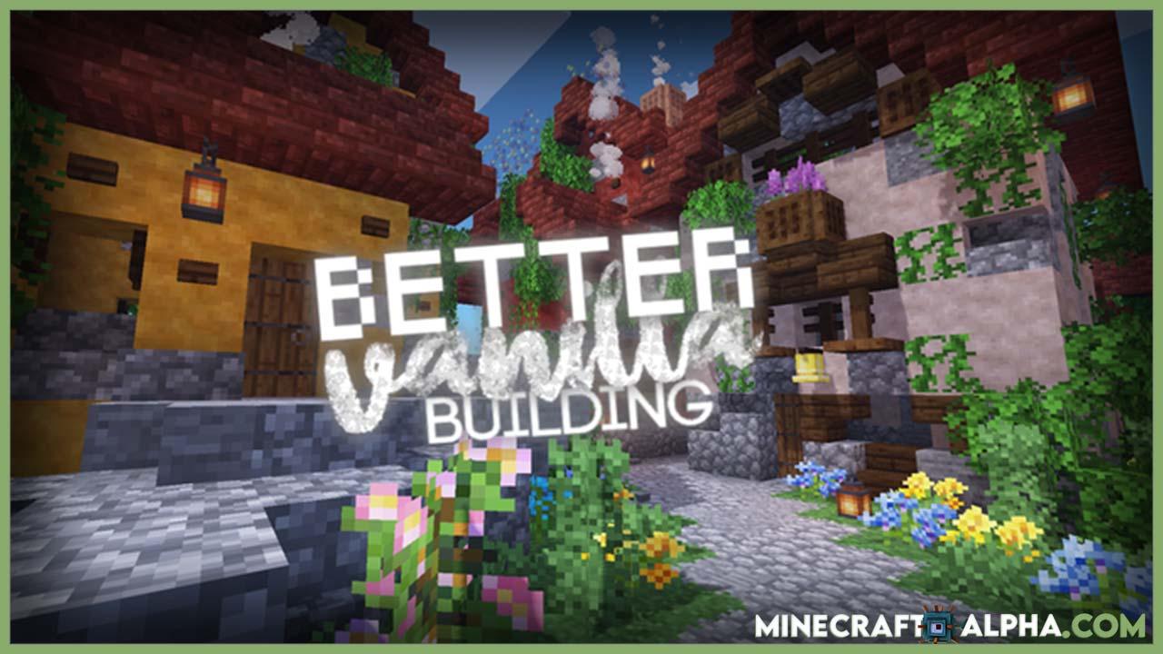 Minecraft New Better Vanilla Building Texture Pack