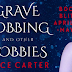 Grave Robbing and Other Hobbies by Jayce Carter | Book Blitz + Giveaway