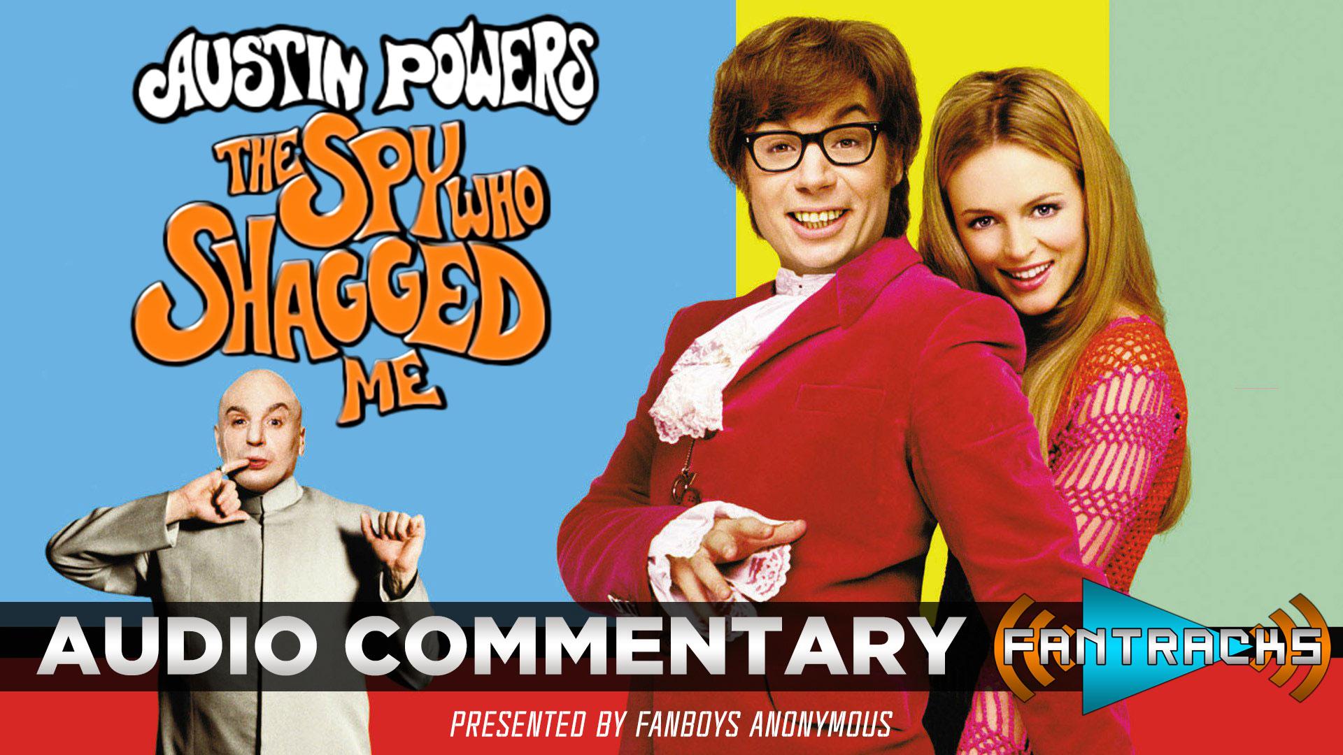 FanTracks Austin Powers: The Spy Who Shagged Me audio commentary