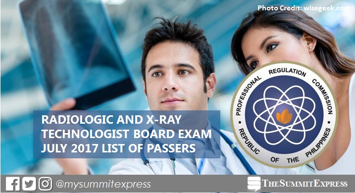LIST OF PASSERS: July 2017 Radtech, X-Ray Technologist board exam results