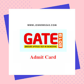 GATE 2019 Admit Card published @ appsgate.iitm.ac.in