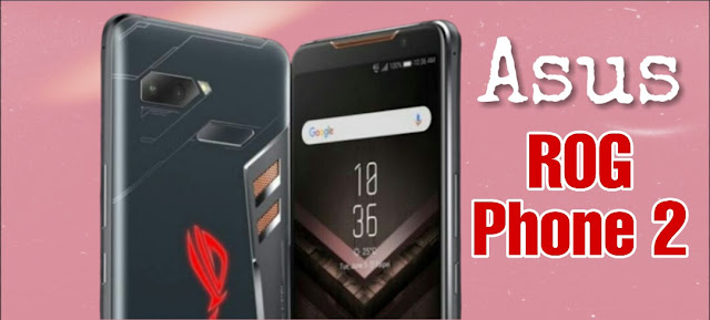 Asus ROG Phone 2 Price in India July 2019, Release Date & Specs ...