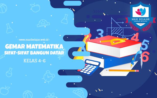 Mari Belajar - Gemar Matematika Bersama Pak Ridwan: Sifat-sifat Bangun Datar (16 April 2020)