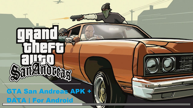 200MB Gta San Andreas Download For Android | APK + DATA