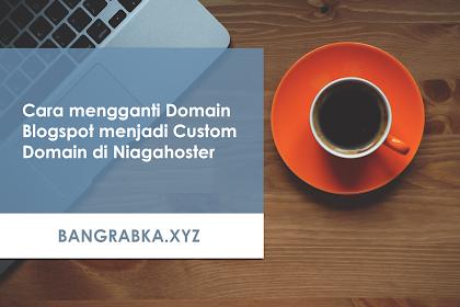 Cara mengganti Domain Blogspot menjadi Custom Domain di Niagahoster