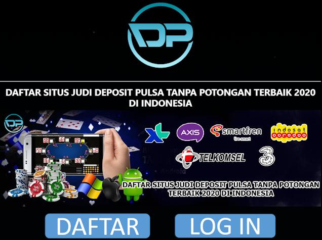 Situs Slot Online Deposit Pulsa Tanpa Potongan Rate 100