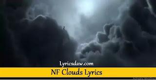 NF Clouds Lyrics