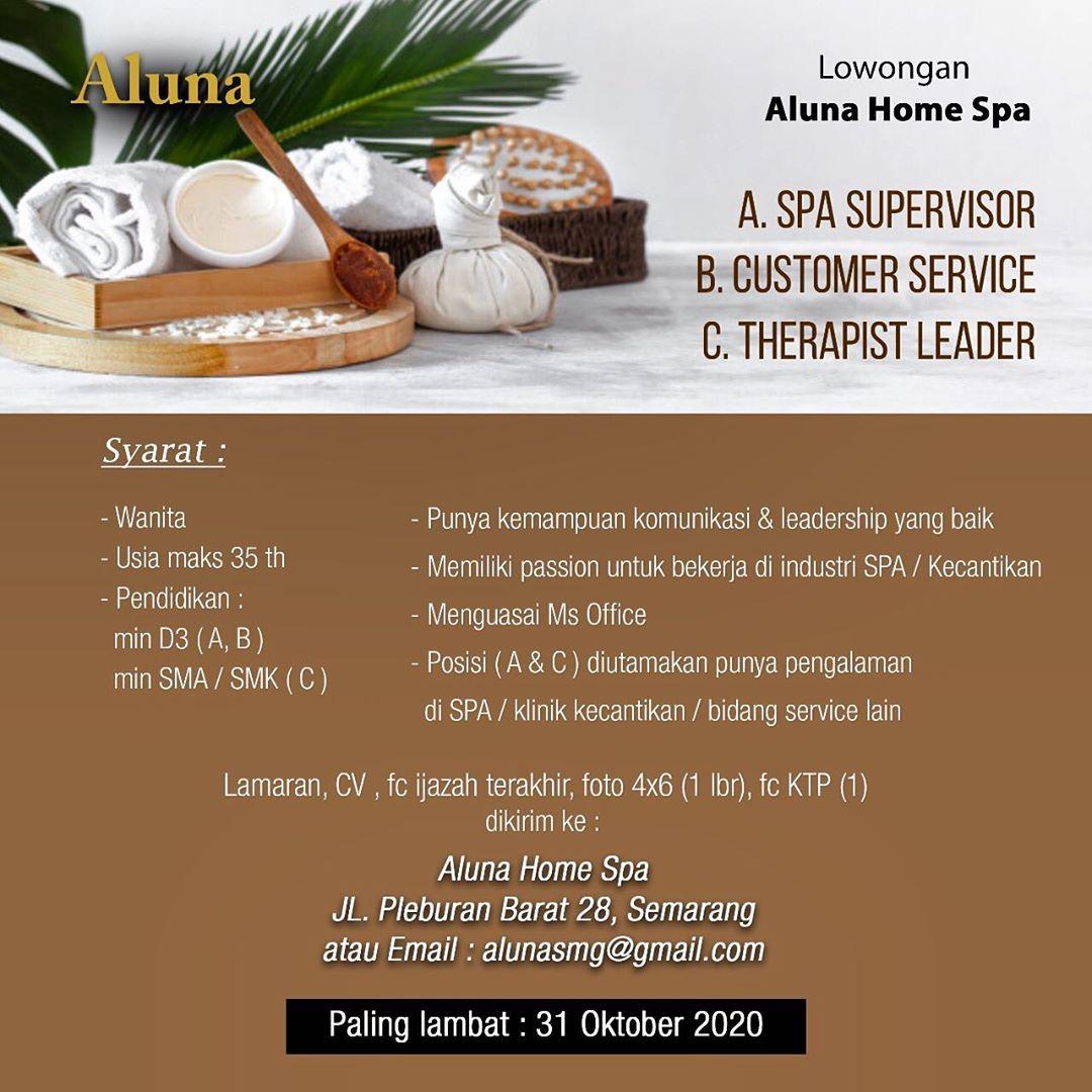 Lowongan Kerja Aluna Home SPA Semarang Untuk Posisi SPA Supervisor, Customer Service, & Therapist Leader