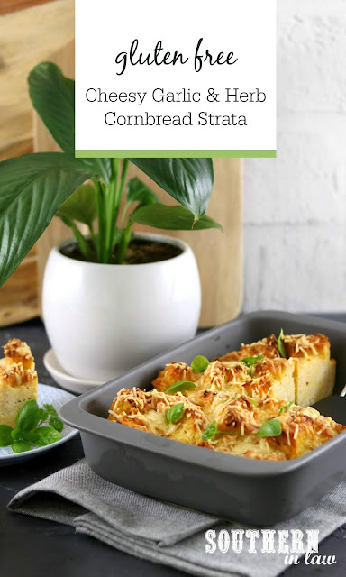 Gluten Free Cheesy Garlic and Herb Cornbread Strata Casserole Recipe –  vegetarian, brunch, breakfast, meal prep, easter, thanksgiving