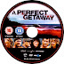 A Perfect Getaway DVD Label