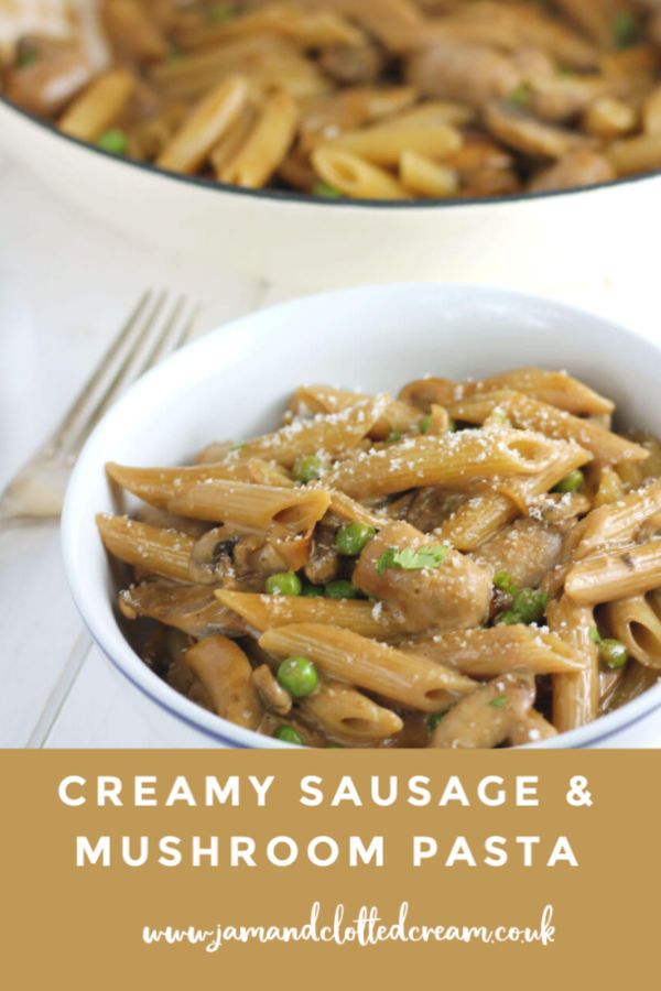 An easy creamy sausage and mushroom pasta recipe #familyfriendlyfood #pasta #comfortfood #sausages