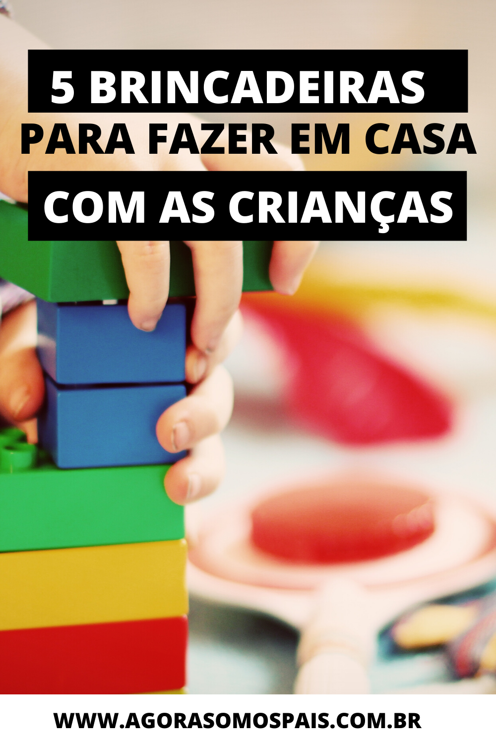5 BRINCADEIRAS PARA FAZER EM CASA COM AS CRIANÇAS