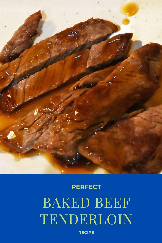 Perfect Baked beef tenderloin Recipe