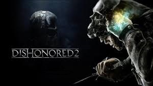 Dishonored 2 PC game download