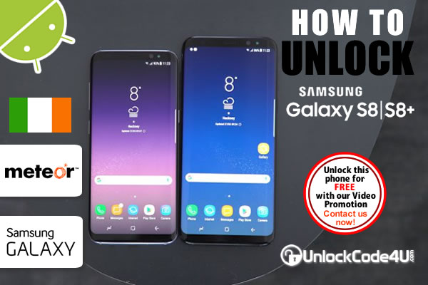 Factory Unlock Code Samsung Galaxy S8 and S8+ from Meteor