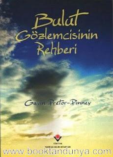 Gavin Pretor-Pinney - Bulut Gözlemcisinin Rehberi